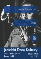 """Maciej Fortuna Trio i jego """"Jazz"""""""